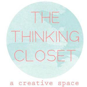 The Thinking Closet
