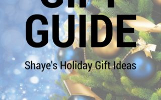 Shaye's Holiday Gift Guide 2016