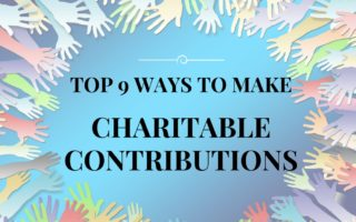 Top 9 Ways to Make Charitable Contributions
